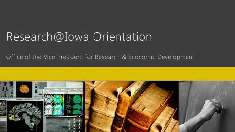Research@Iowa orientation slide
