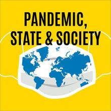 Pandemic, State & Society Webinar Series